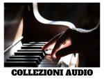 COLLEZIONI AUDIO
