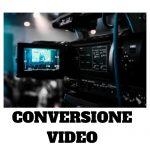 CONVERSIONE VIDEO